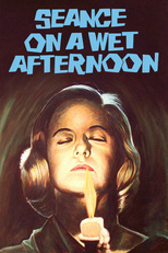 Thumbnail for Seance on a Wet Afternoon (1964)