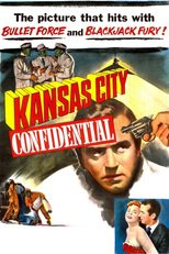 Thumbnail for Kansas City Confidential (1952)