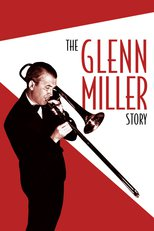 Thumbnail for The Glenn Miller Story (1953)