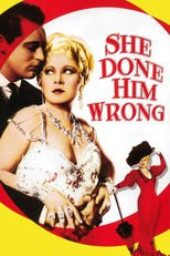 Thumbnail for She Done Him Wrong (1933)