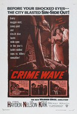 Thumbnail for Crime Wave (1954)