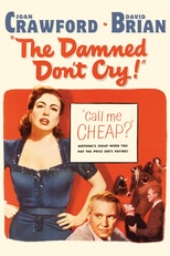Thumbnail for The Damned Don't Cry! (1950)