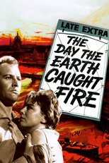 Thumbnail for The Day the Earth Caught Fire (1961)