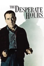 Thumbnail for The Desperate Hours (1955)