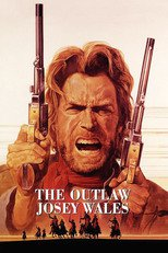 Thumbnail for The Outlaw Josey Wales (1976)