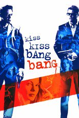 Thumbnail for Kiss Kiss Bang Bang (2005)