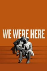 Thumbnail for We Were Here (2010)