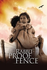 Thumbnail for Rabbit-Proof Fence (2002)