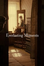 Thumbnail for Everlasting Moments (2008)